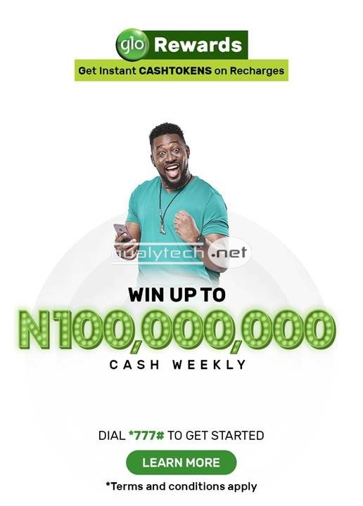 Win up to 100 Million Naira weekly in GloRewards, CASHTOKEN Loyalty Program