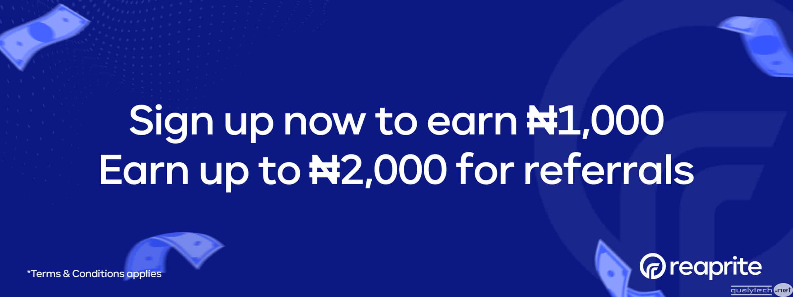 How to earn free N1000 cash from Reaprite